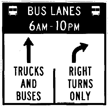 Busway Signage shows through arrow for trucks and buses and a right turn only arrow for all other traffic