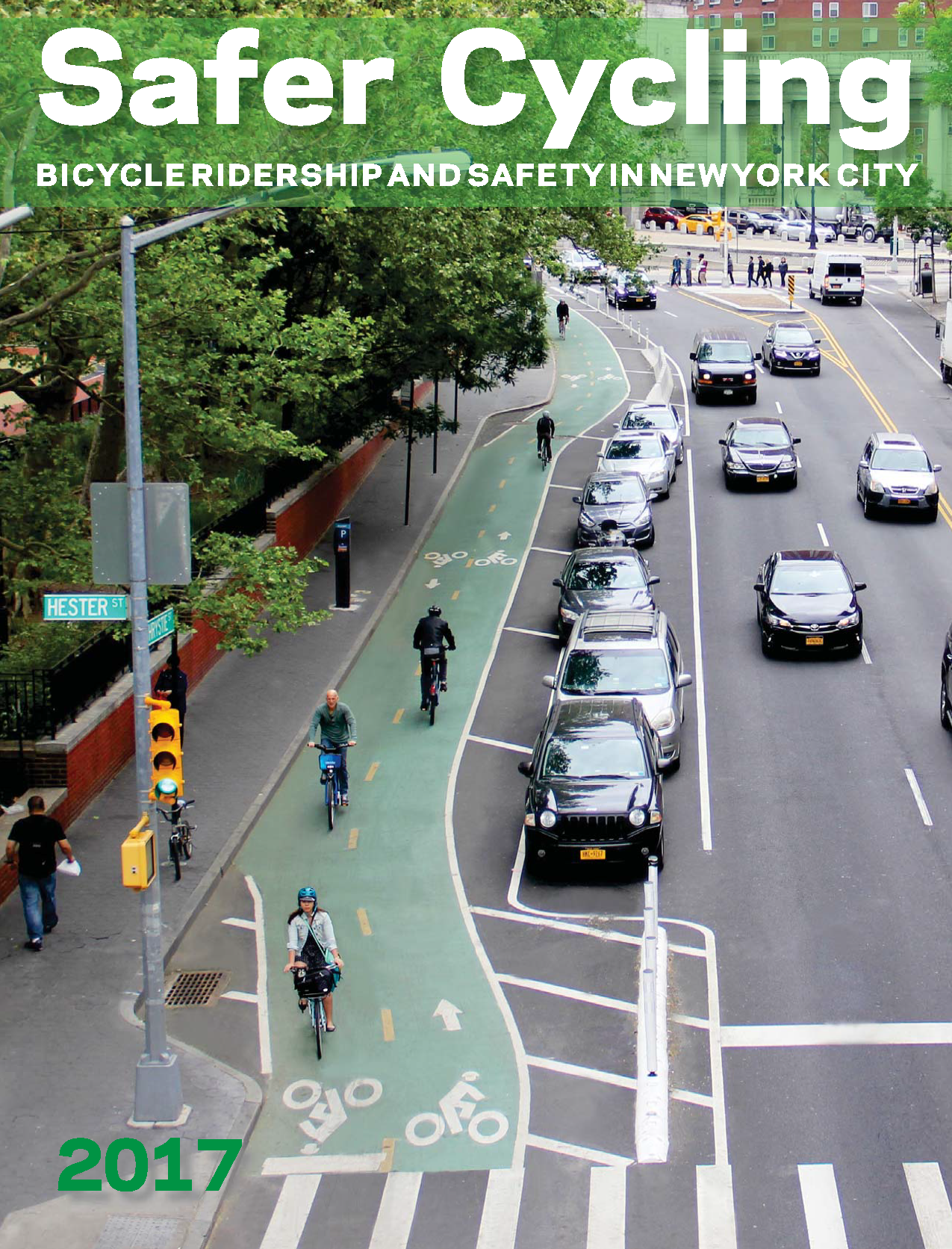 "Cover for the ""Safer Cycling"" report. In it, there's an aerial image of Hester & Chrystie Streets, focusing on the two-way bike lane."