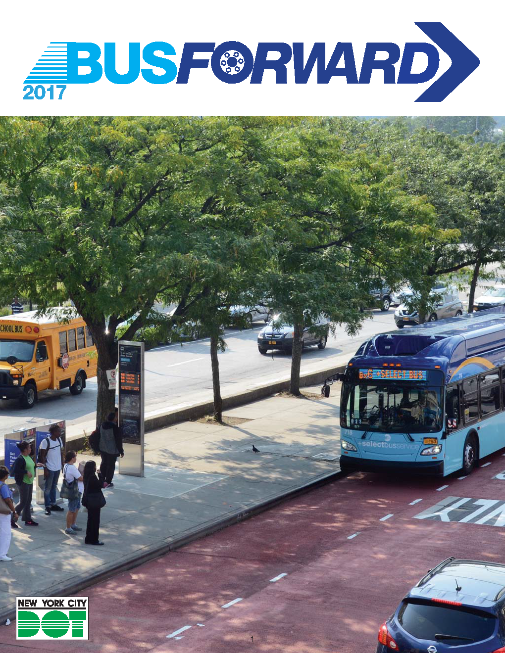 "Cover for ""Bus Forward"" report. It depicts people waiting for the Bx6 Select Bus Service."