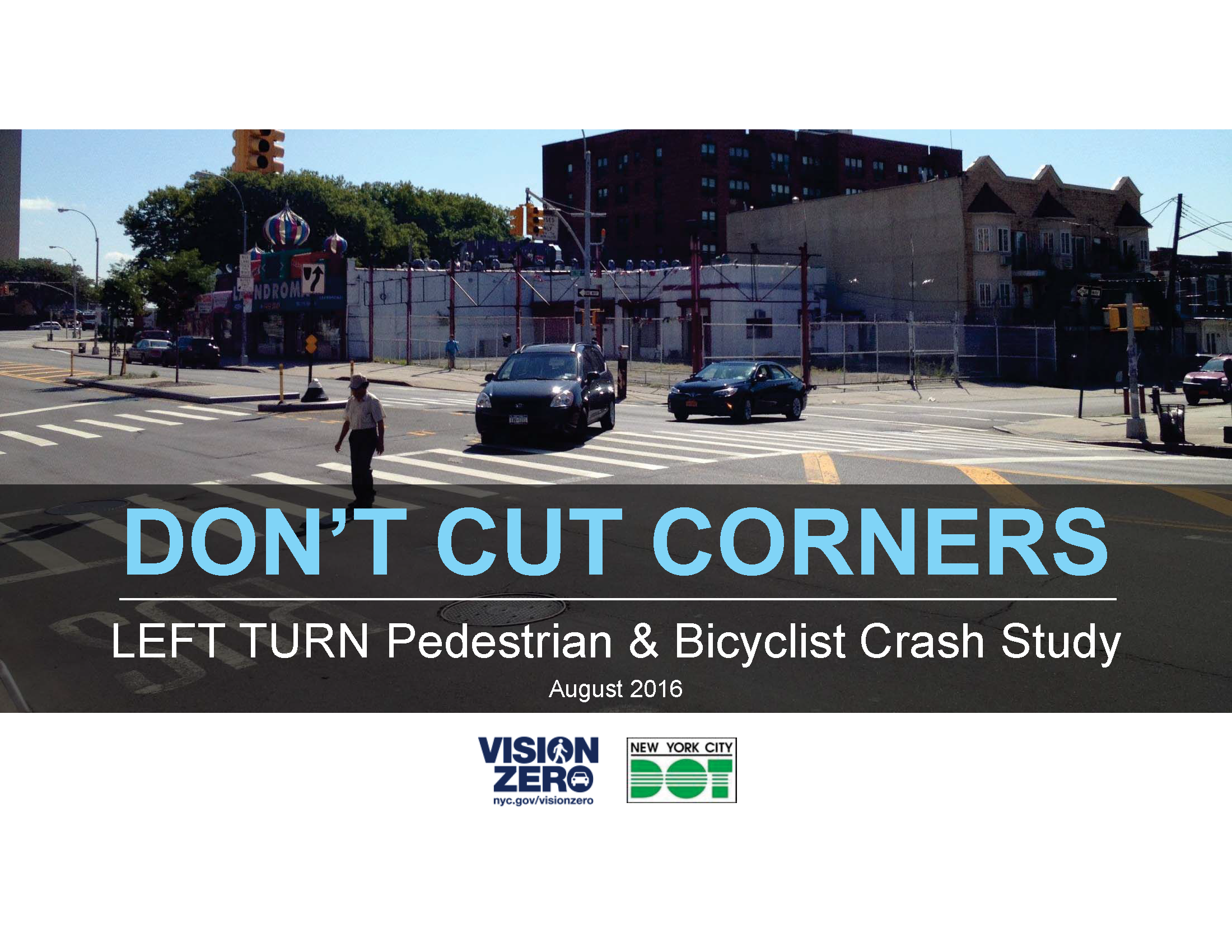 "Cover slide for ""Don't cut corners"" report. It shows a turning vehicle yielding to a pedestrian in the crosswalk"